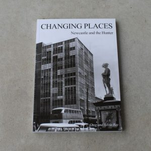 Book – Changing Places Newcastle and the Hunter