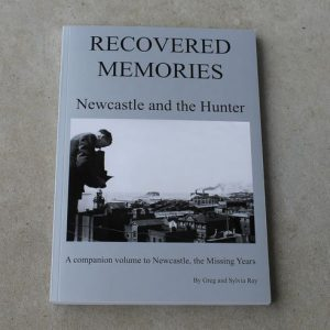 Book – Recovered Memories Newcastle and the Hunter