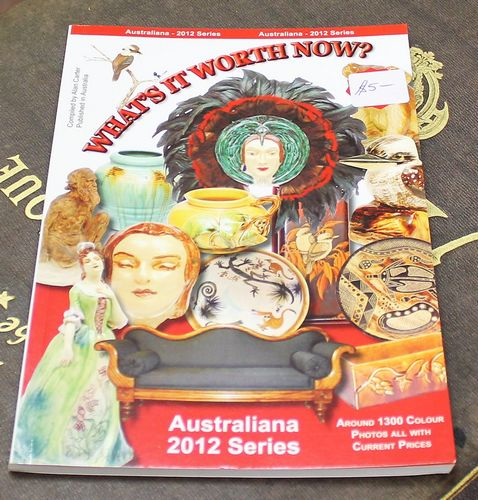 morpeth antique centre hunter valley alan carter reference guide book what's it worth now ceramics pottery porcelain 2012 series edition