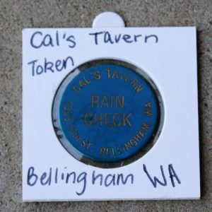 USA Washington – Cal's Tavern Raincheck Token