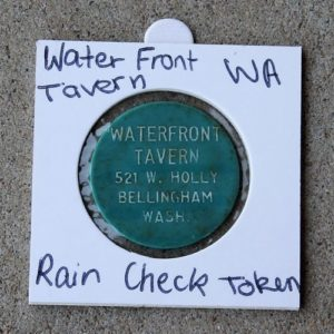 USA Washington – Waterfront Tavern Raincheck Token