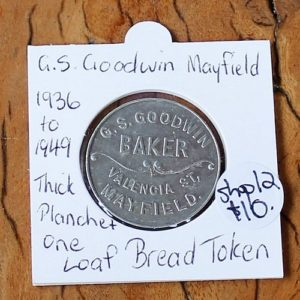 G.S Goodwin Mayfield Bread Token – Thick Planchet
