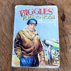 morpeth antique centre hunter valley biggles flies to work book novel raf wwI wwII captain w.e. johns hardcover dust jacket