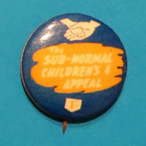 Sub Normal Children's Appeal Badge