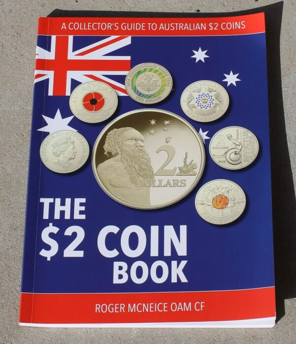 a collector's guide to australian $2 Two Dollar Coins roger mcneice oam history care for collection valuation price guide